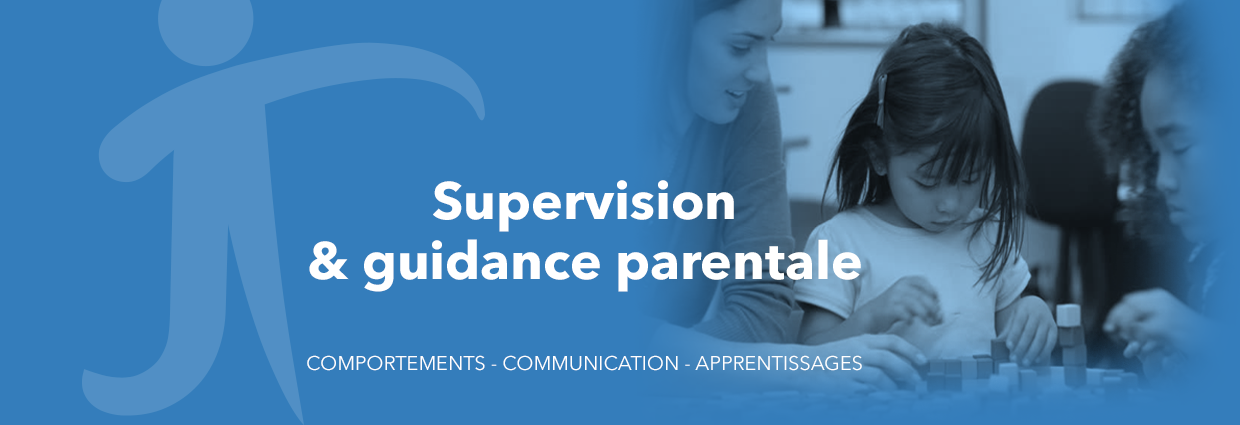 Supervision et guidance parentale